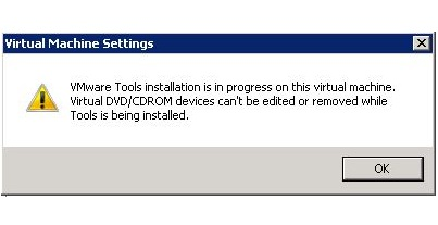 VMware Tools installation is in progress on this Virtual Machine. Virtual DVD/CDROM devices can't be edited or removed while tools is being installed